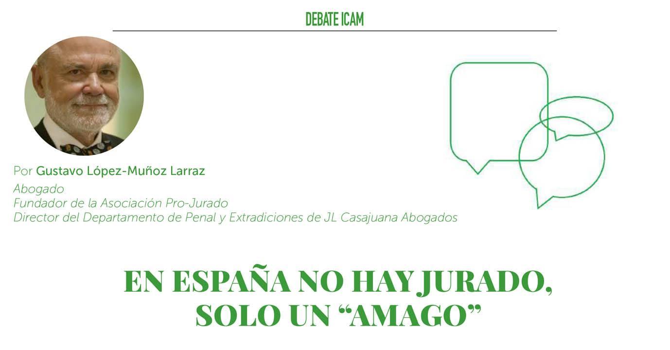 """En España no hay jurado, solo un """"amago"""""""