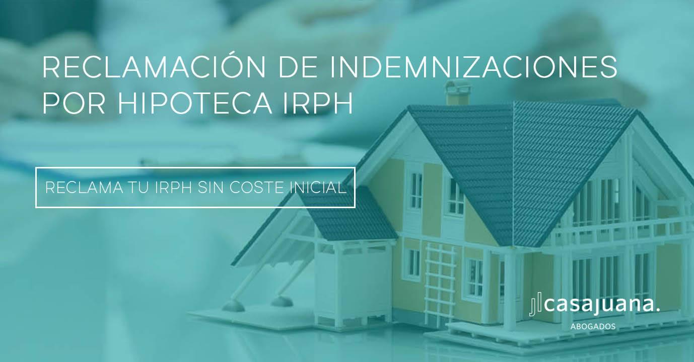 Reclamación de indemnizaciones por hipoteca IRPH
